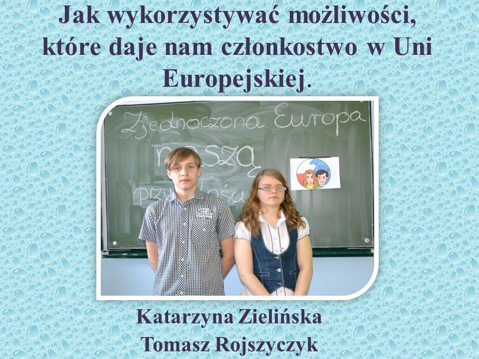 Katarzyna Zielińska Tomasz Rojszyczyk