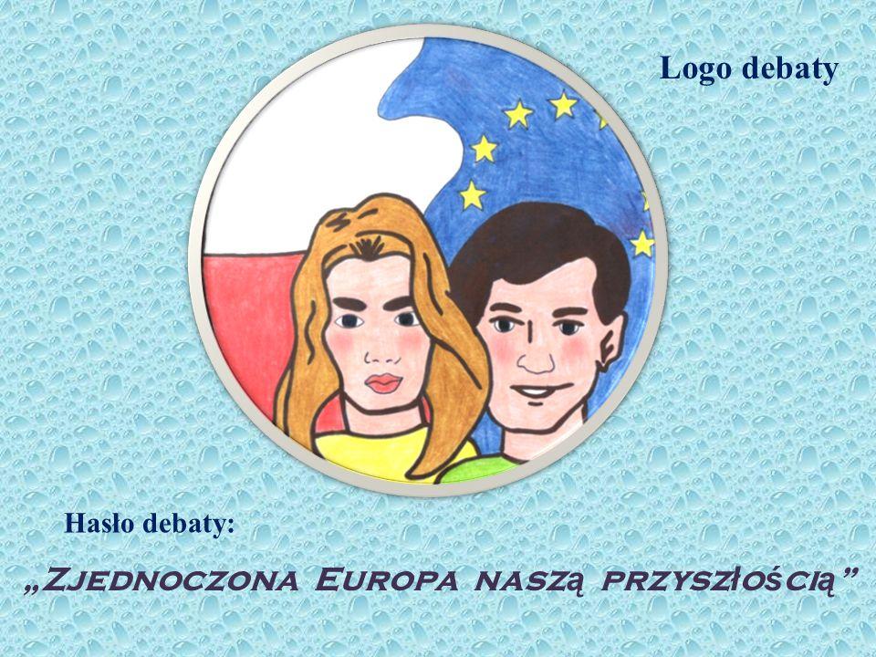 """""""Zjednoczona Europa naszą przyszłością"""