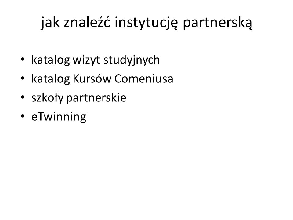 jak znaleźć instytucję partnerską