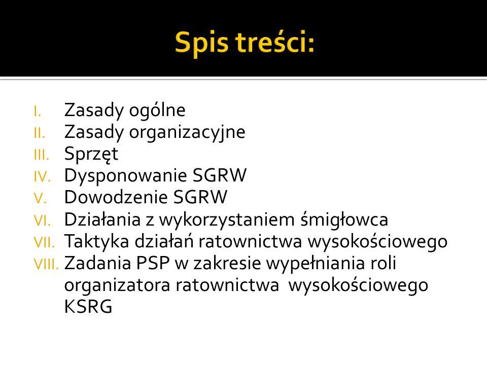 Spis treści: Zasady ogólne Zasady organizacyjne Sprzęt