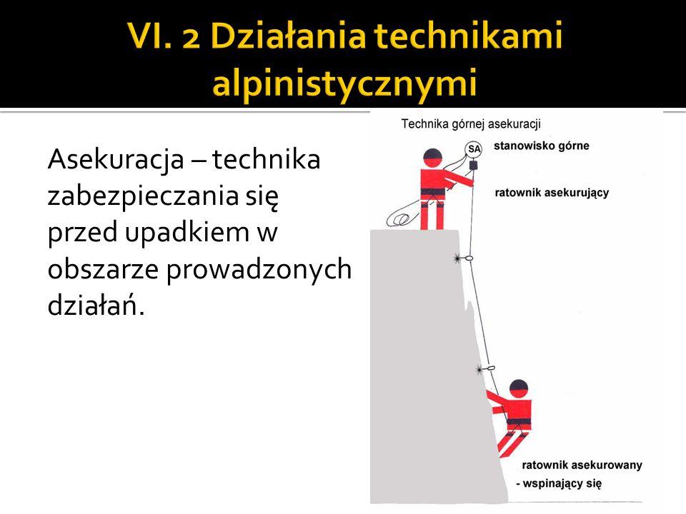 VI. 2 Działania technikami alpinistycznymi
