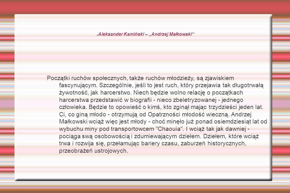 """Aleksander Kamiński – """"Andrzej Małkowski"""