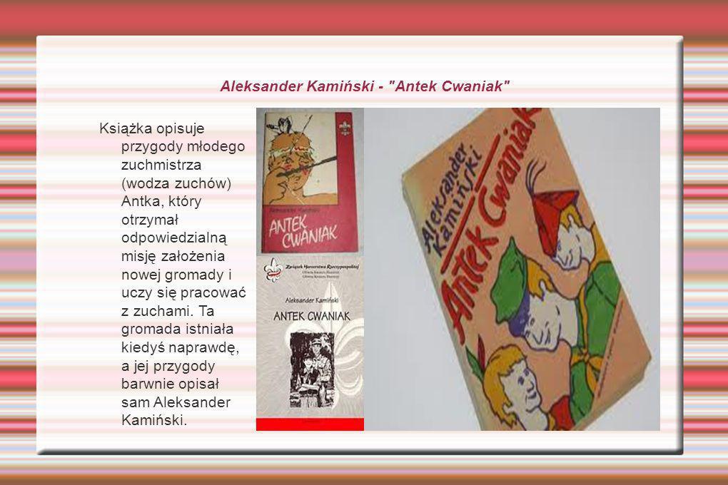Aleksander Kamiński - Antek Cwaniak