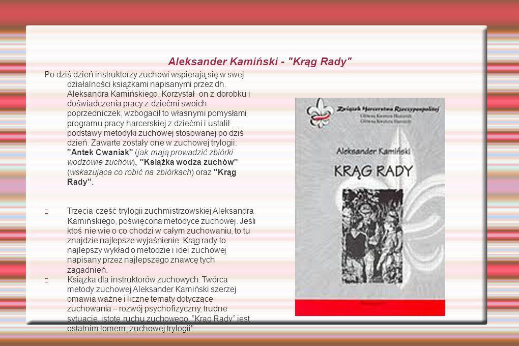 Aleksander Kamiński - Krąg Rady