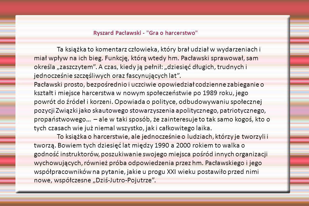 Ryszard Pacławski - Gra o harcerstwo