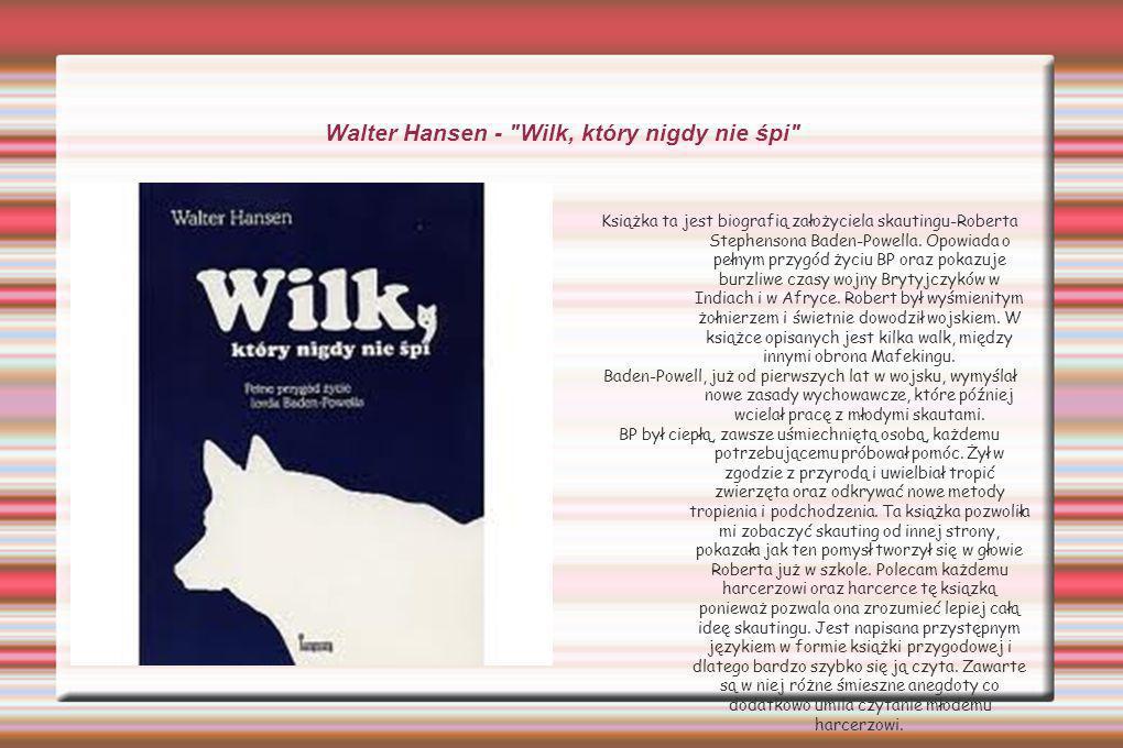 Walter Hansen - Wilk, który nigdy nie śpi