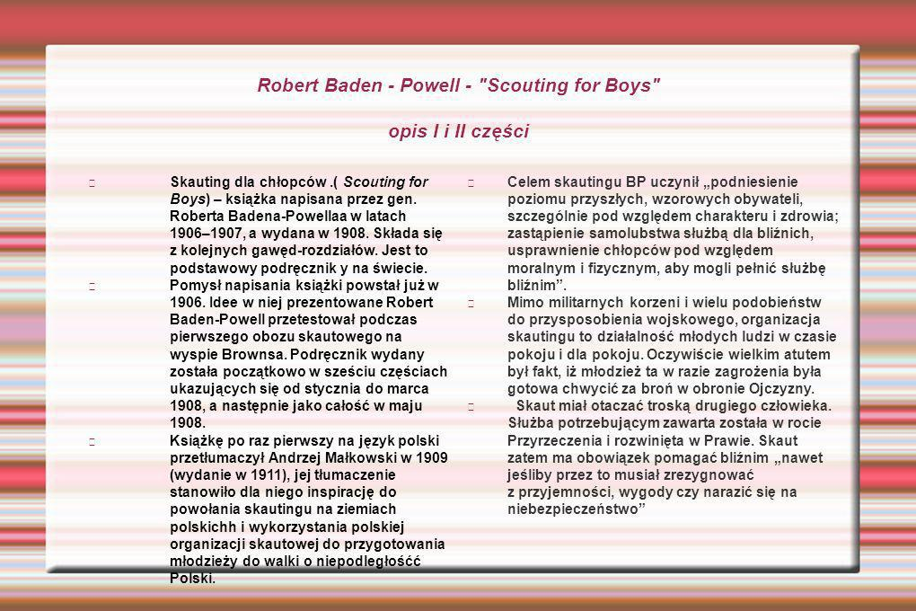 Robert Baden - Powell - Scouting for Boys opis I i II części