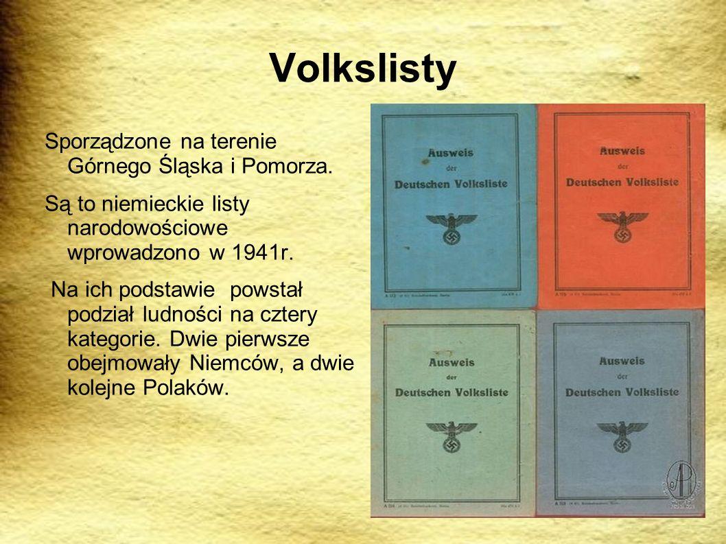 Volkslisty Sporządzone na terenie Górnego Śląska i Pomorza.
