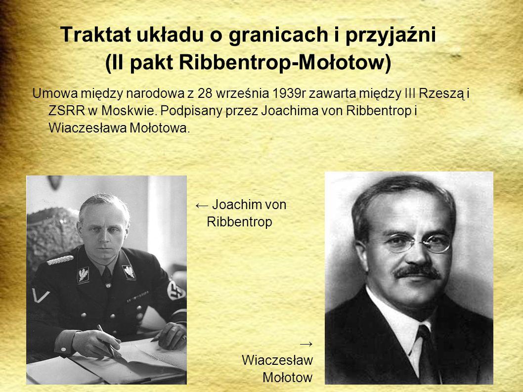 Traktat układu o granicach i przyjaźni (II pakt Ribbentrop-Mołotow)