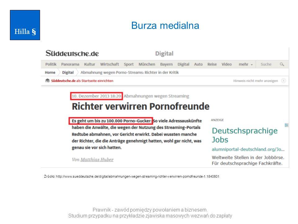 Hilla § Burza medialna. Źródło: http://www.sueddeutsche.de/digital/abmahnungen-wegen-streaming-richter-verwirren-pornofreunde-1.1840601.