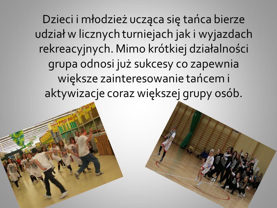 Dzieci i młodzież ucząca się tańca bierze udział w licznych turniejach jak i wyjazdach rekreacyjnych.