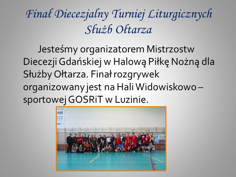 Finał Diecezjalny Turniej Liturgicznych Służb Ołtarza