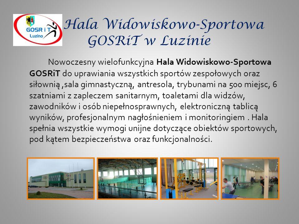 Hala Widowiskowo-Sportowa GOSRiT w Luzinie