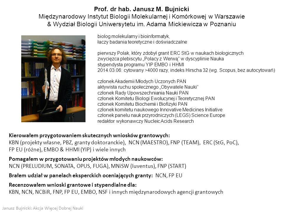 Prof. dr hab. Janusz M. Bujnicki