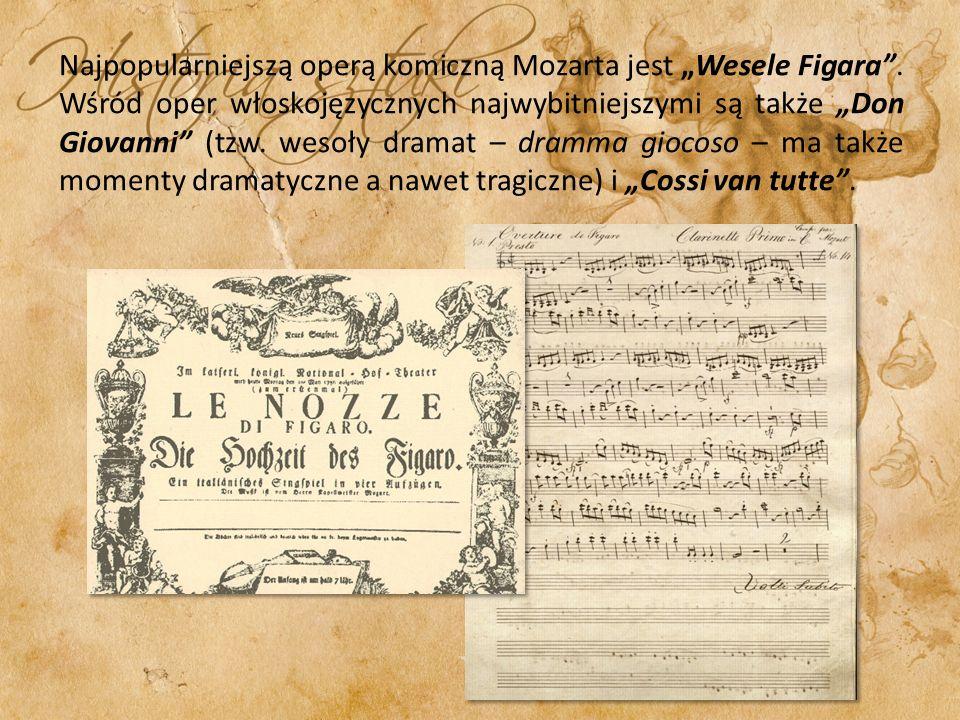 """Najpopularniejszą operą komiczną Mozarta jest """"Wesele Figara"""