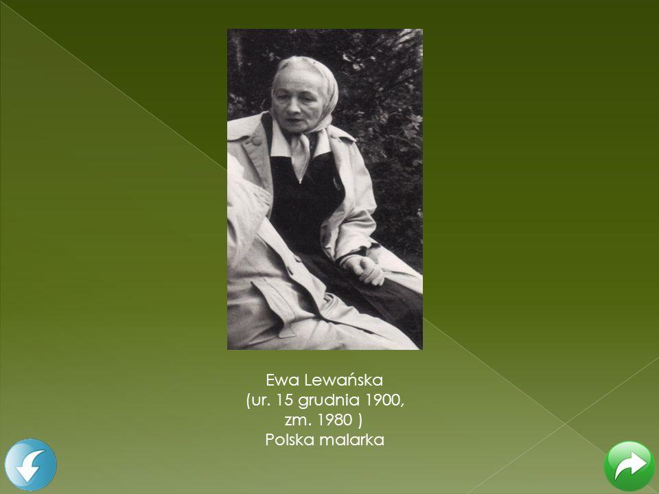 Ewa Lewańska (ur. 15 grudnia 1900, zm. 1980 ) Polska malarka
