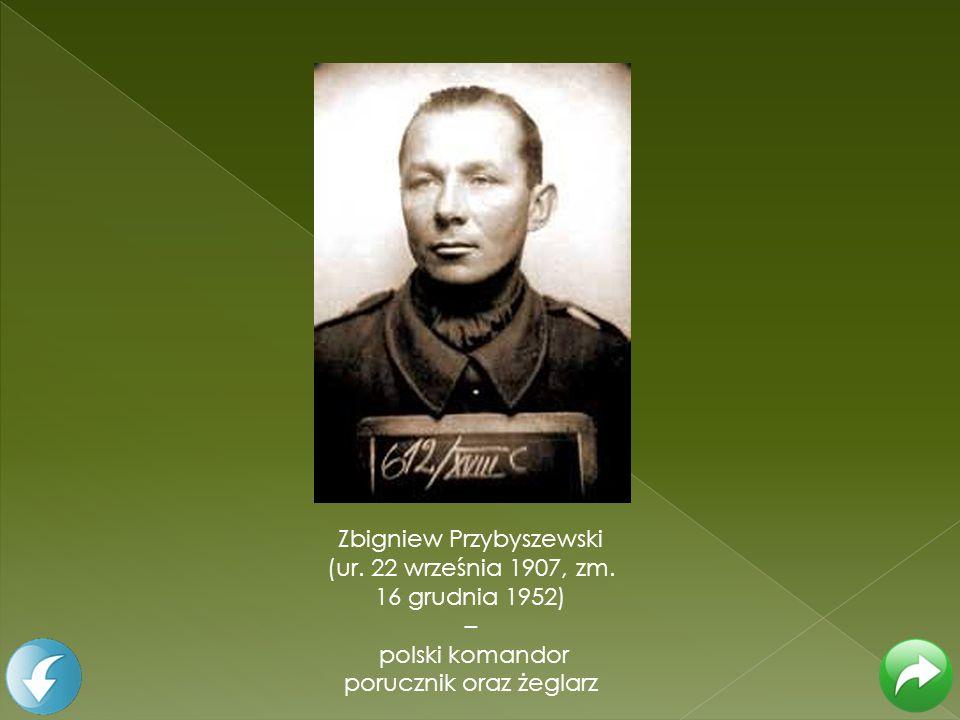 Zbigniew Przybyszewski (ur. 22 września 1907, zm. 16 grudnia 1952)