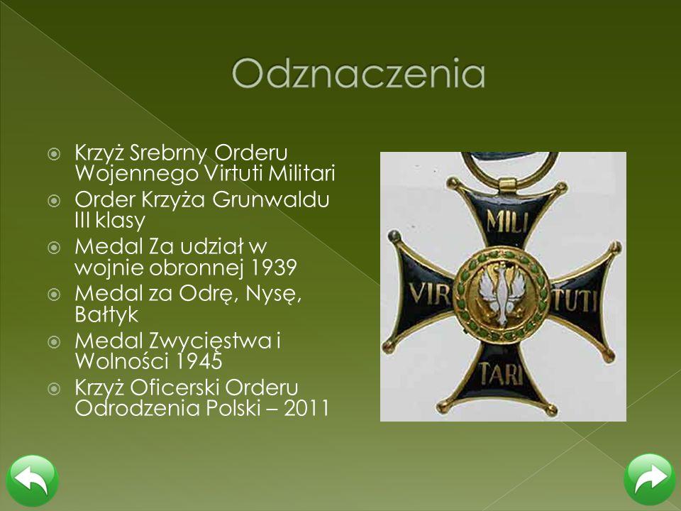 Odznaczenia Krzyż Srebrny Orderu Wojennego Virtuti Militari
