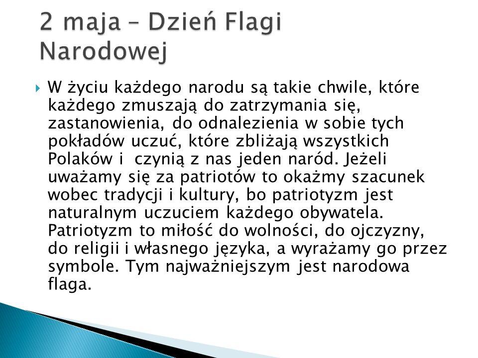 2 maja – Dzień Flagi Narodowej