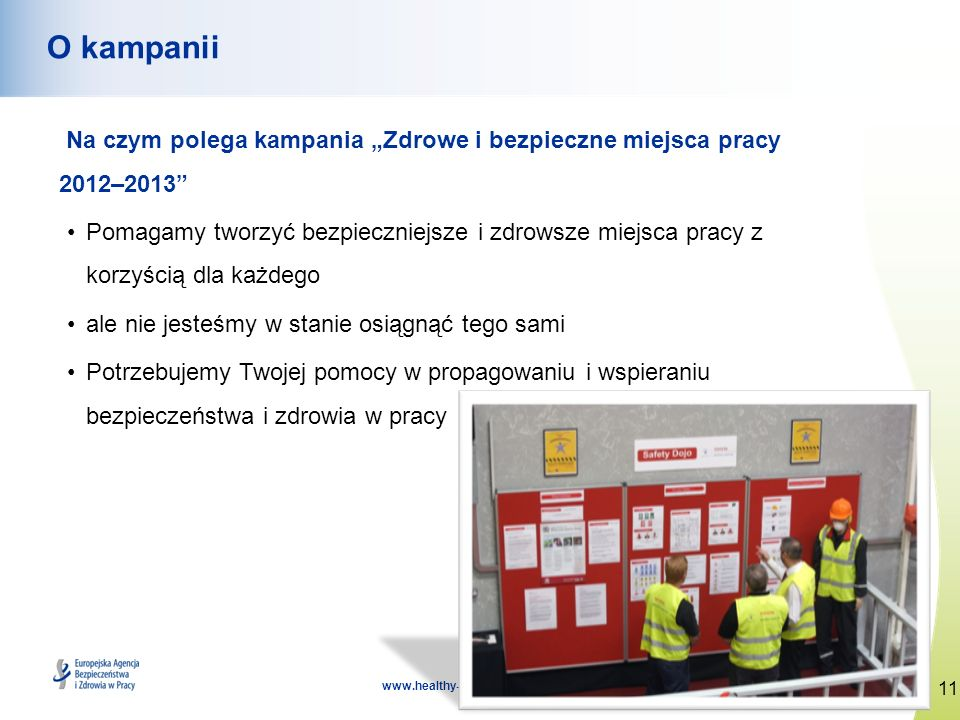 """O kampanii Na czym polega kampania """"Zdrowe i bezpieczne miejsca pracy 2012–2013"""