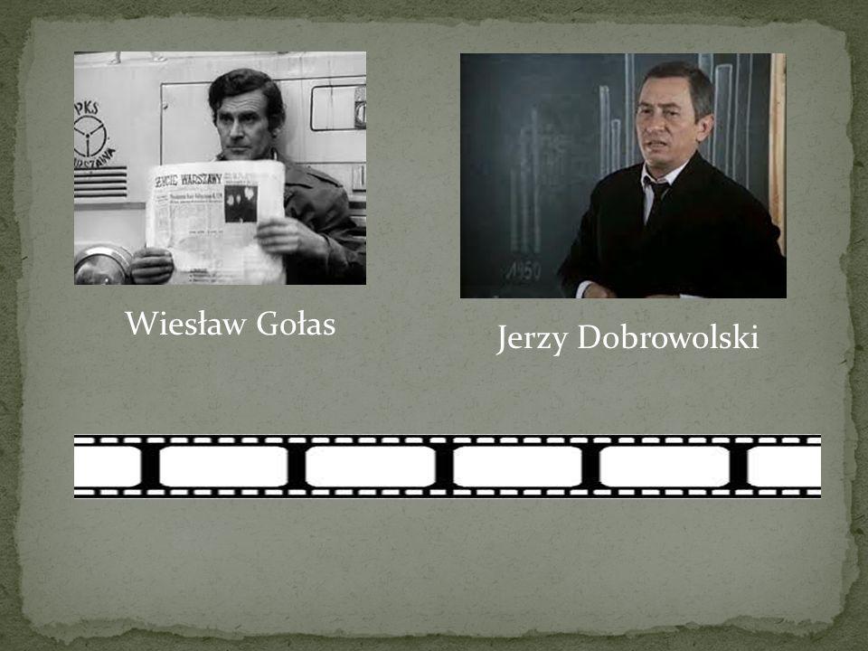 Wiesław Gołas Jerzy Dobrowolski