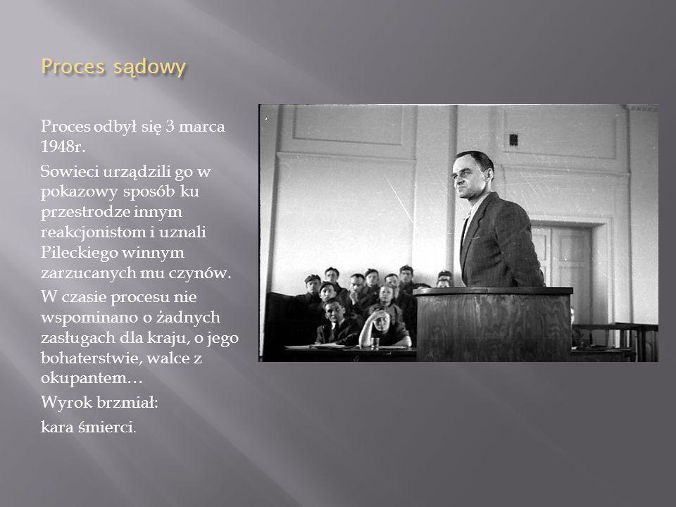 Proces sądowy Proces odbył się 3 marca 1948r.