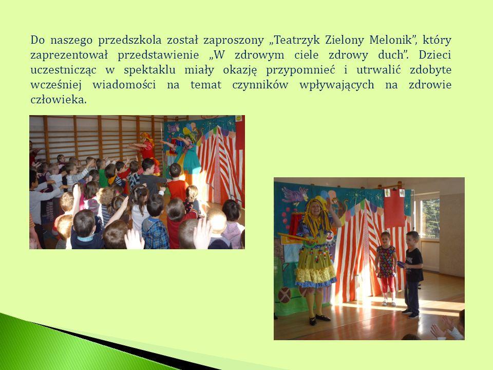 """Do naszego przedszkola został zaproszony """"Teatrzyk Zielony Melonik , który zaprezentował przedstawienie """"W zdrowym ciele zdrowy duch ."""