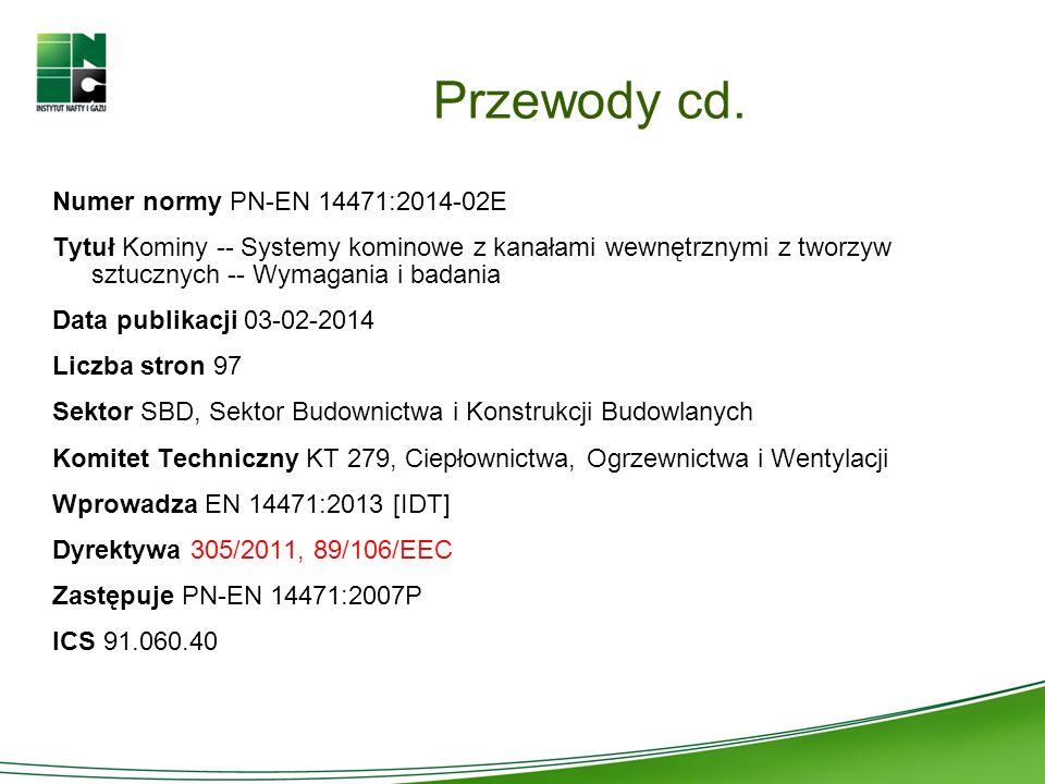 Przewody cd. Numer normy PN-EN 14471:2014-02E