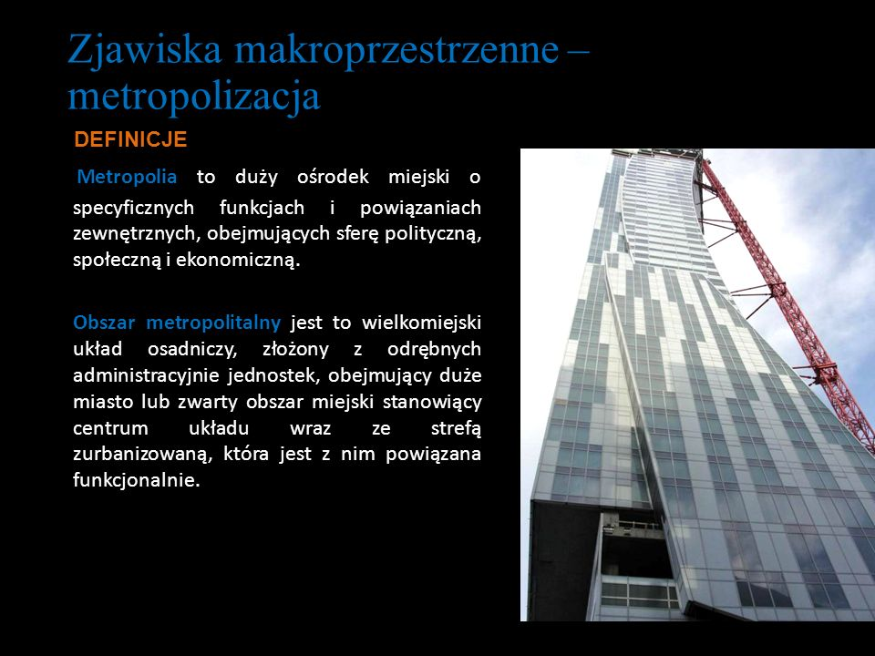 Zjawiska makroprzestrzenne – metropolizacja