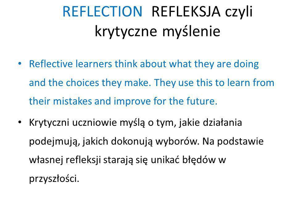 REFLECTION REFLEKSJA czyli krytyczne myślenie