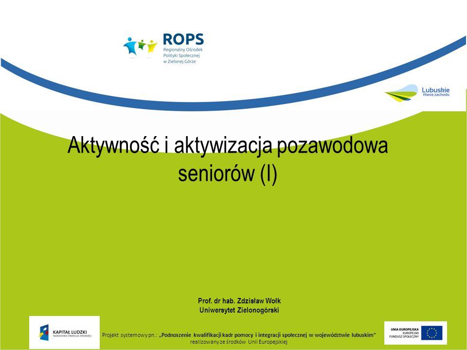 Aktywność i aktywizacja pozawodowa seniorów (I)