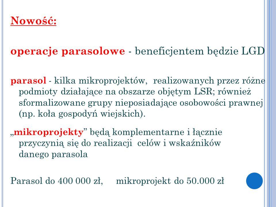 operacje parasolowe - beneficjentem będzie LGD