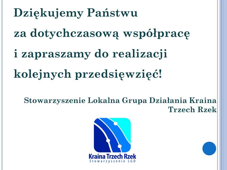 Dziękujemy Państwu za dotychczasową współpracę i zapraszamy do realizacji kolejnych przedsięwzięć!