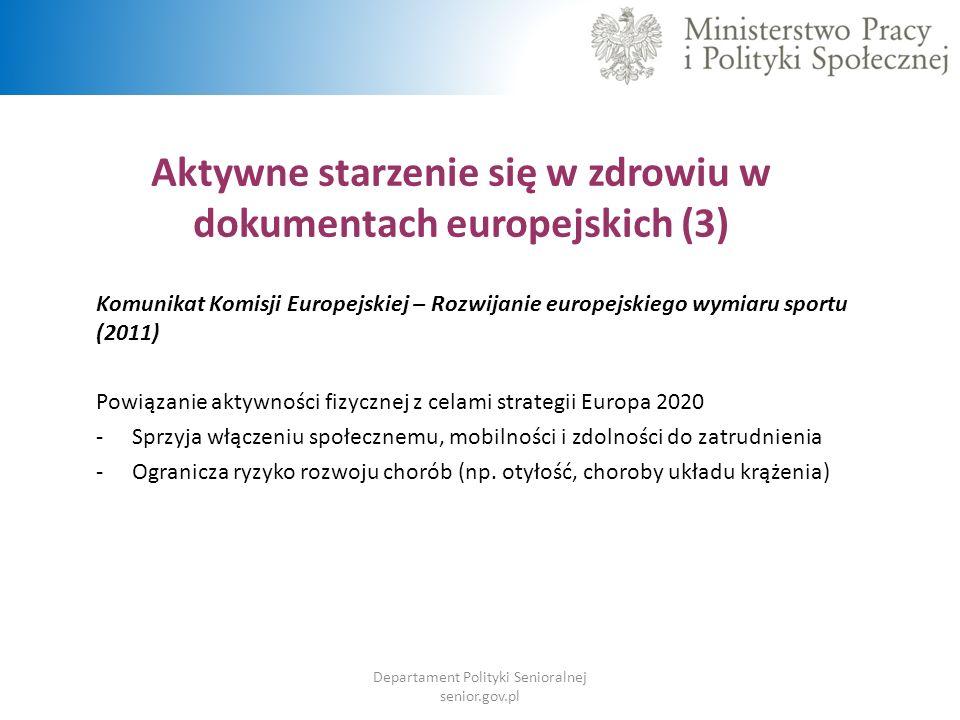 Aktywne starzenie się w zdrowiu w dokumentach europejskich (3)