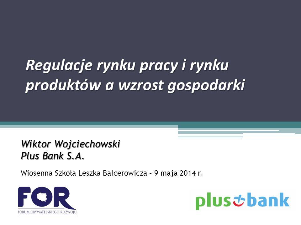 Regulacje rynku pracy i rynku produktów a wzrost gospodarki