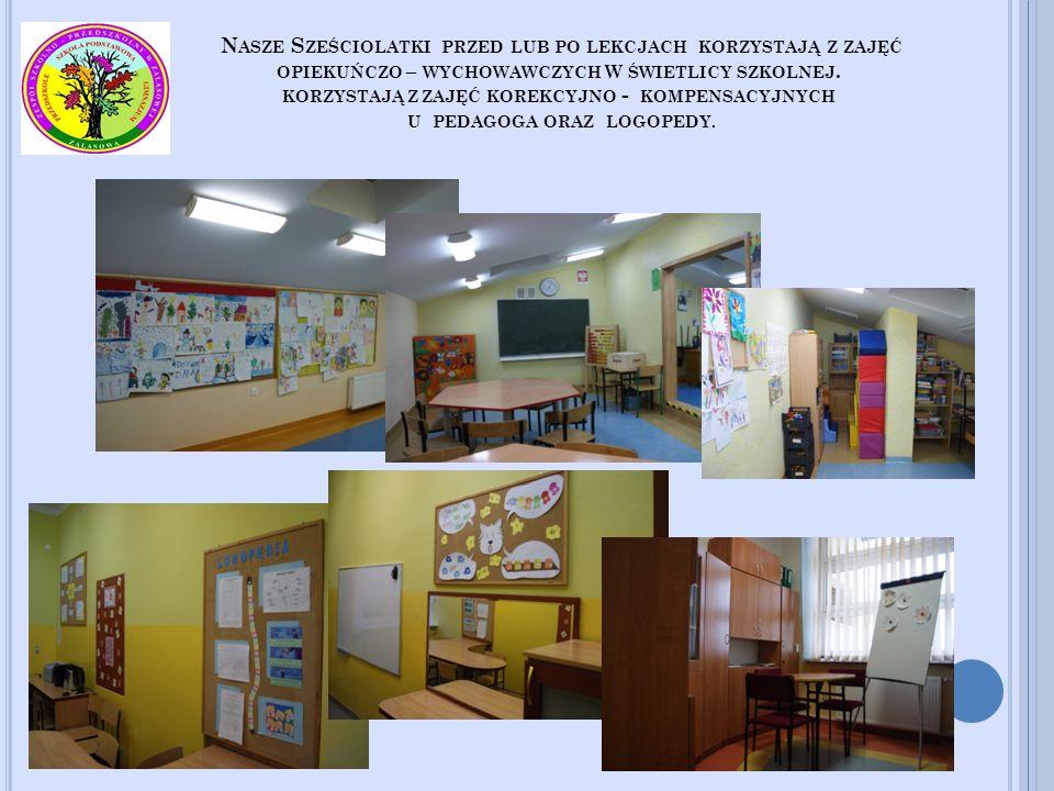 Nasze Sześciolatki przed lub po lekcjach korzystają z zajęć opiekuńczo – wychowawczych W świetlicy szkolnej.