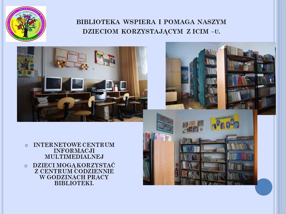 biblioteka wspiera i pomaga naszym dzieciom korzystającym Z ICIM –u.