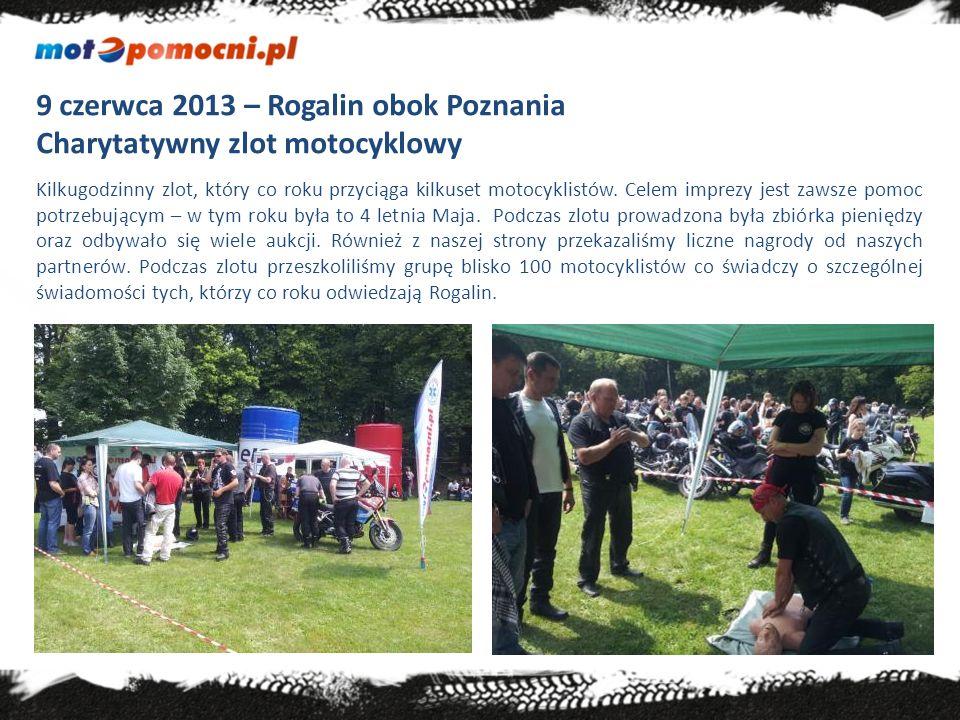 9 czerwca 2013 – Rogalin obok Poznania Charytatywny zlot motocyklowy