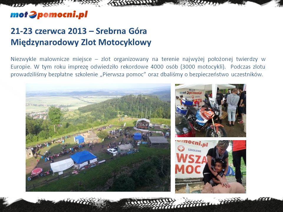 21-23 czerwca 2013 – Srebrna Góra Międzynarodowy Zlot Motocyklowy