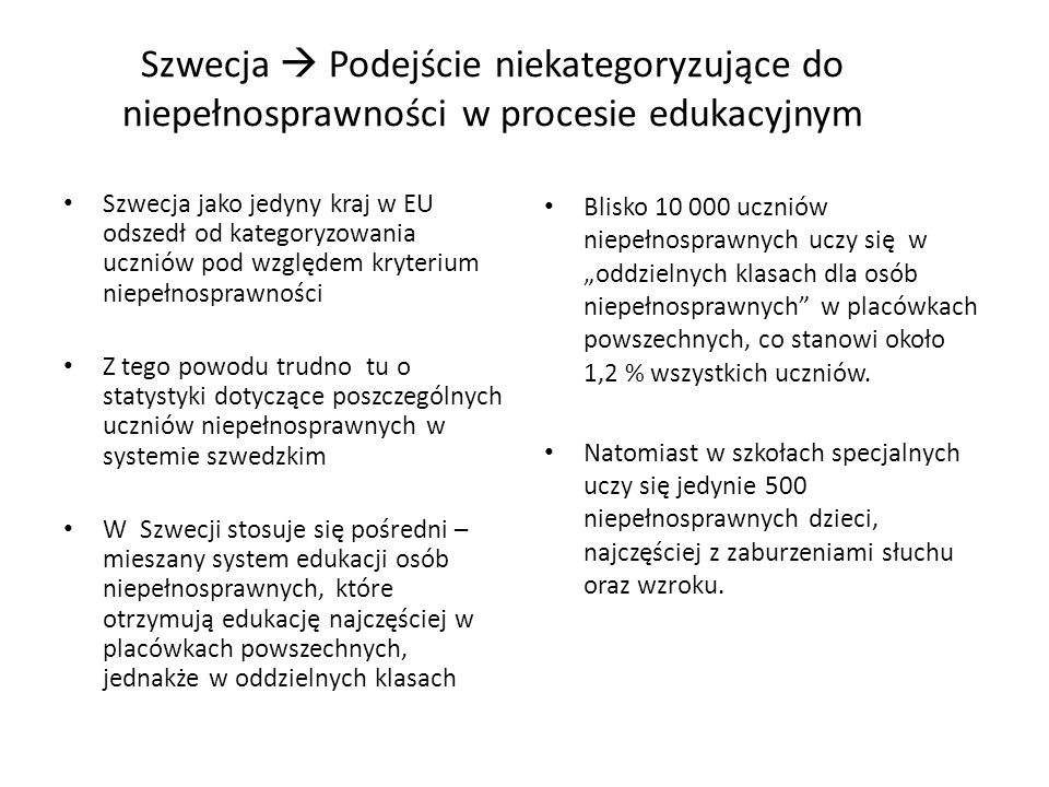 Szwecja  Podejście niekategoryzujące do niepełnosprawności w procesie edukacyjnym