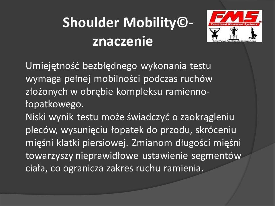 Shoulder Mobility©- znaczenie