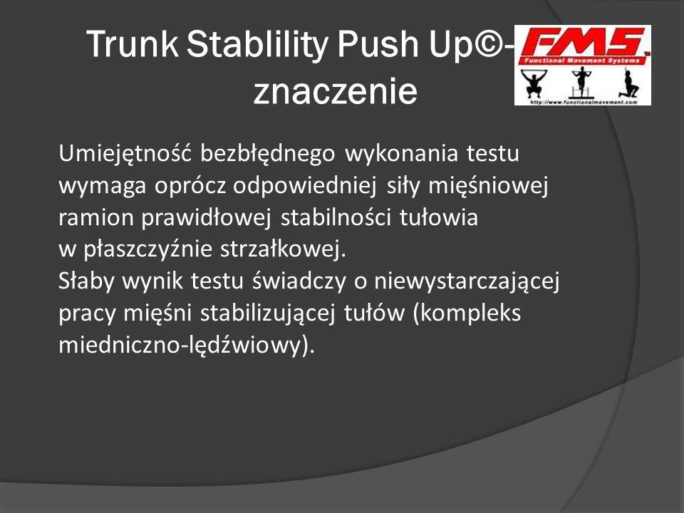 Trunk Stablility Push Up©- znaczenie