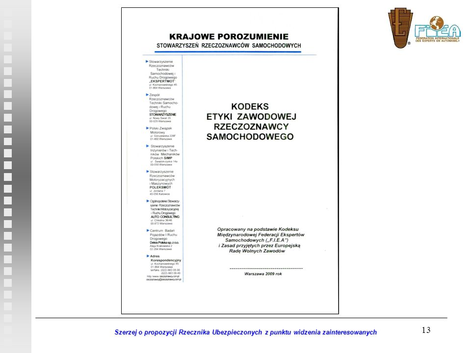 Szerzej o propozycji Rzecznika Ubezpieczonych z punktu widzenia zainteresowanych