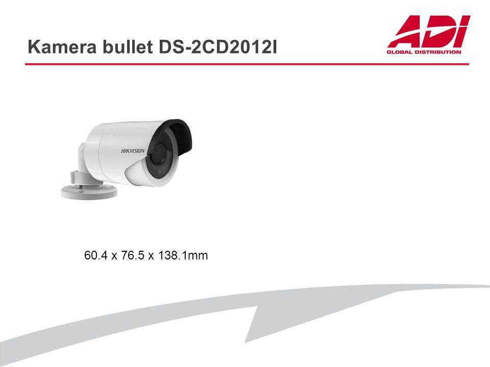 Kamera bullet DS-2CD2012I 60.4 x 76.5 x 138.1mm PODSTAWOWE CECHY