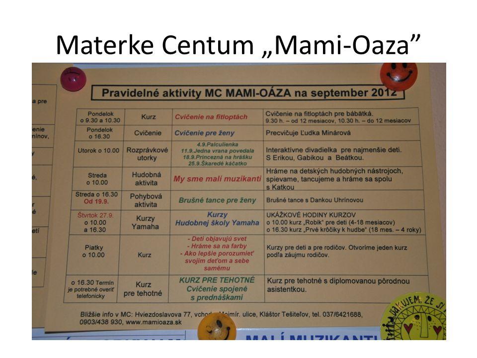 """Materke Centum """"Mami-Oaza"""