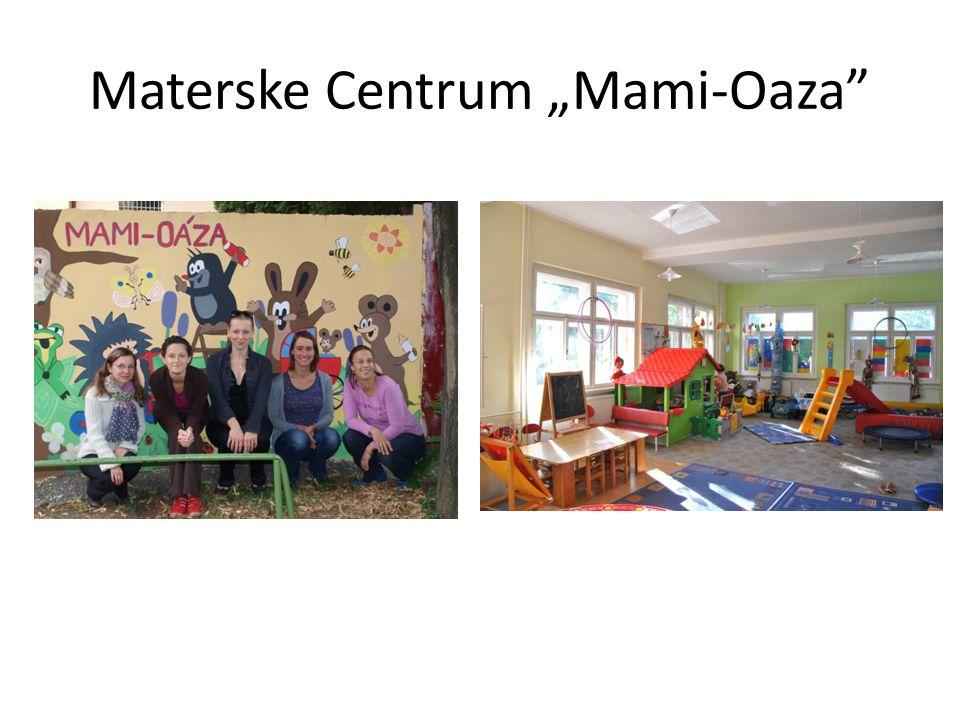 "Materske Centrum ""Mami-Oaza"