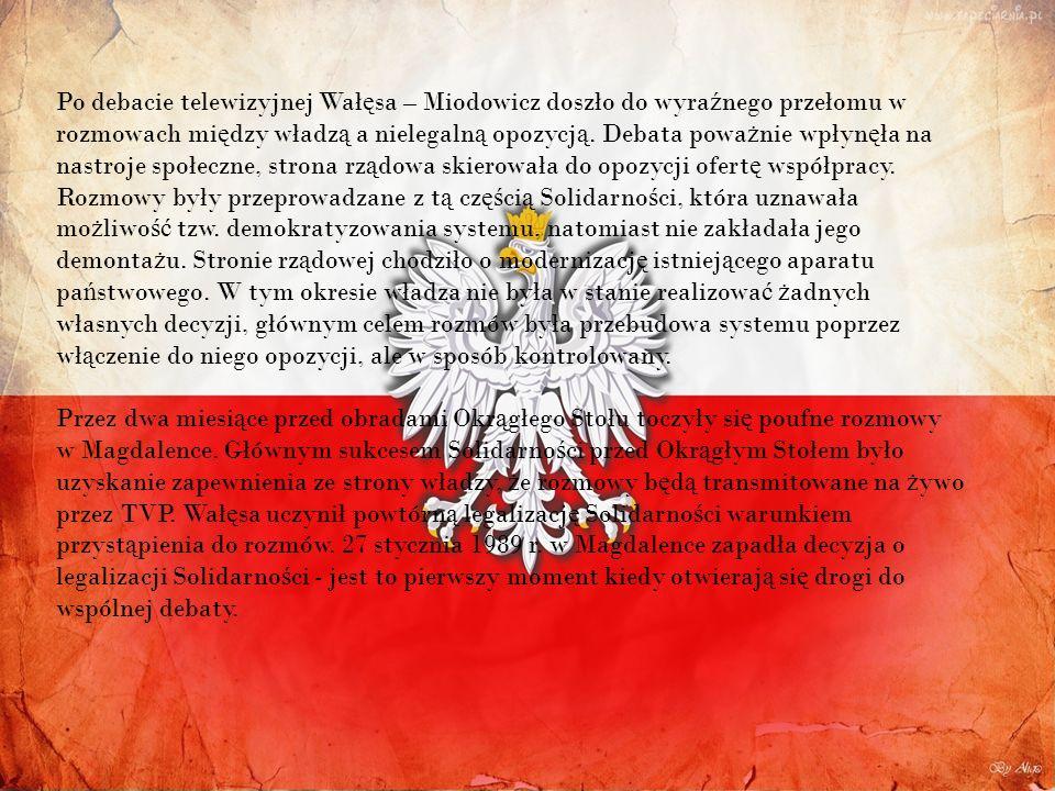 Po debacie telewizyjnej Wałęsa – Miodowicz doszło do wyraźnego przełomu w rozmowach między władzą a nielegalną opozycją.