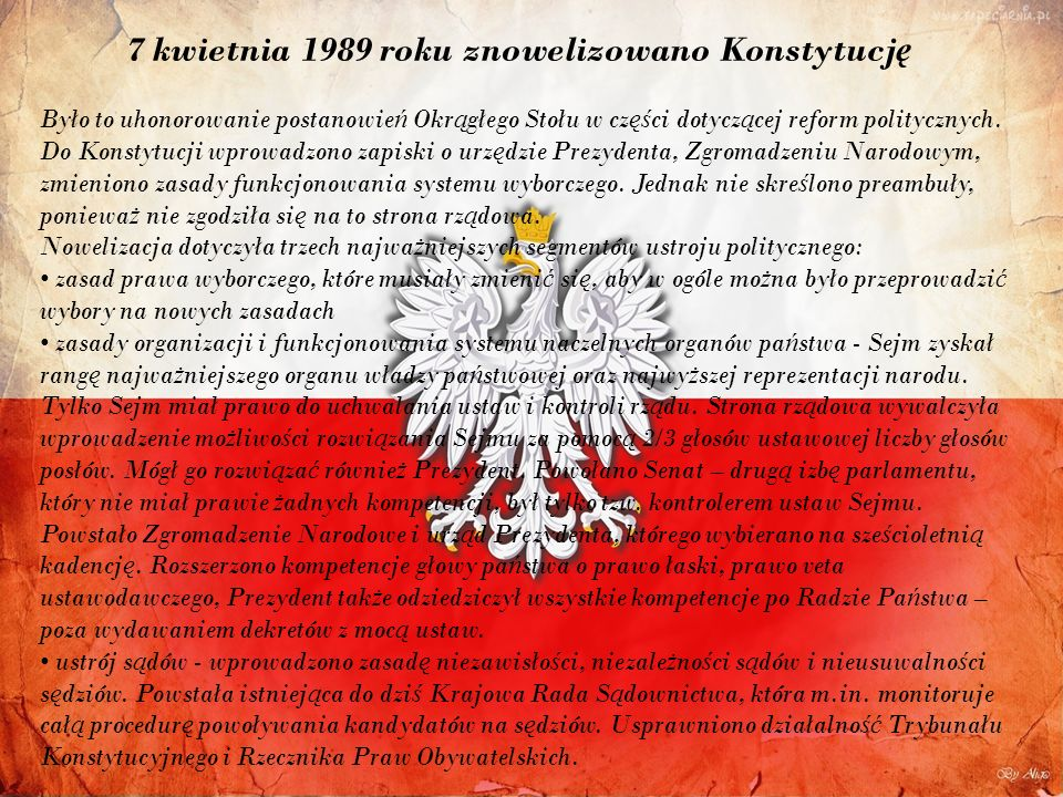 7 kwietnia 1989 roku znowelizowano Konstytucję