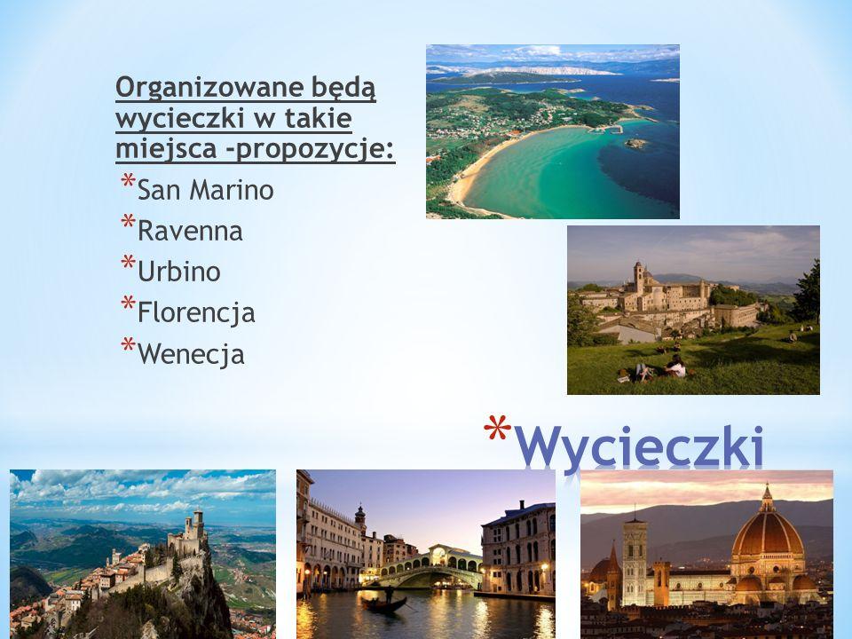 Wycieczki Organizowane będą wycieczki w takie miejsca -propozycje: