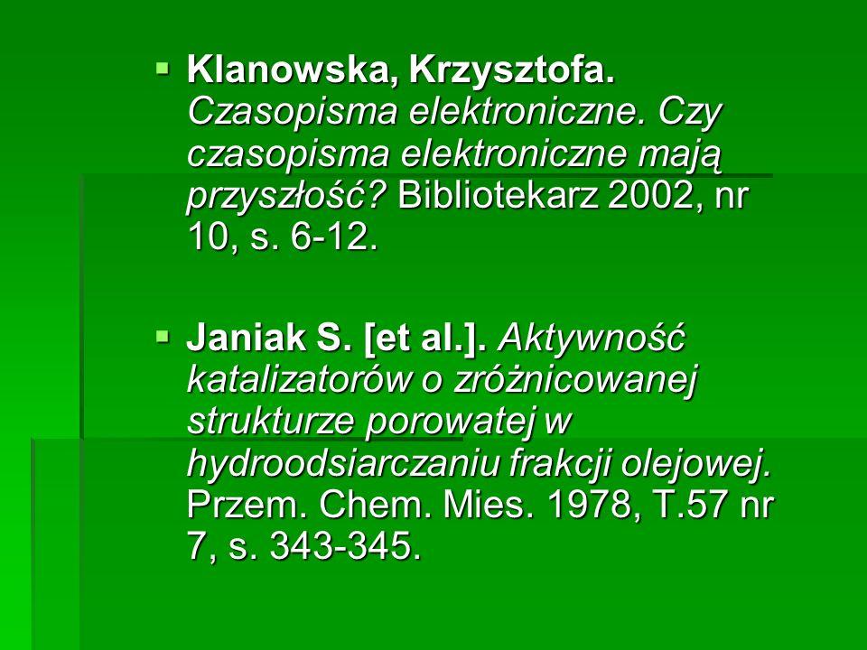 Klanowska, Krzysztofa. Czasopisma elektroniczne